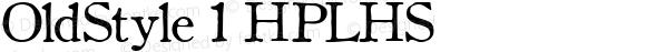 OldStyle 1 HPLHS Macromedia Fontographer 4.1.4 10/9/02