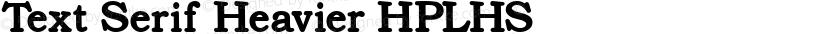 Text Serif Heavier HPLHS Preview Image