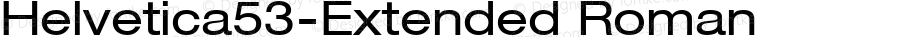 Helvetica53-Extended Roman Version 1.00