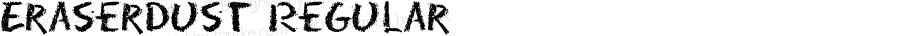 EraserDust Regular Altsys Fontographer 3.5  8/1/92