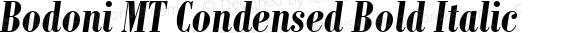 Bodoni MT Condensed Bold Italic preview image