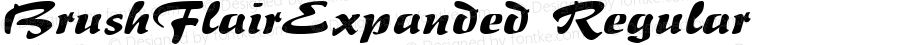 BrushFlairExpanded Regular Macromedia Fontographer 4.1.5 5/17/98