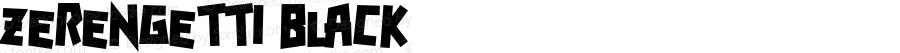 Zerengetti Black Macromedia Fontographer 4.1 10/5/00