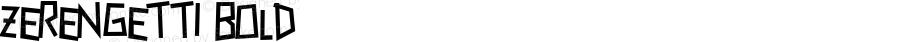 Zerengetti Bold Macromedia Fontographer 4.1 10/5/00