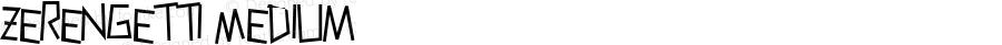 Zerengetti Medium Macromedia Fontographer 4.1 10/5/00