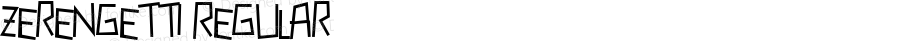 Zerengetti Regular Macromedia Fontographer 4.1 10/5/00