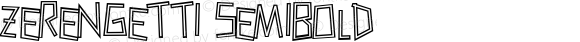 Zerengetti SemiBold Macromedia Fontographer 4.1 10/5/00
