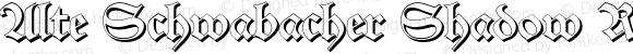 Alte Schwabacher Shadow Regular Version 2.5; 2002