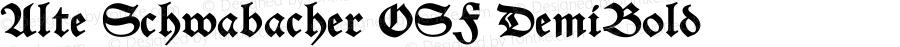 Alte Schwabacher OSF DemiBold Version 2.5; 2002