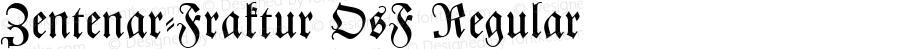Zentenar-Fraktur OsF Regular 001.004