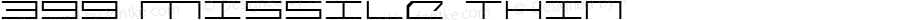 399 Missile Thin Macromedia Fontographer 4.1.5 00-12-11