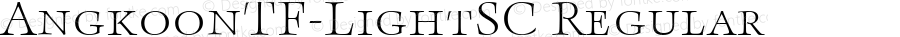 AngkoonTF-LightSC Regular Version 4.452 2003