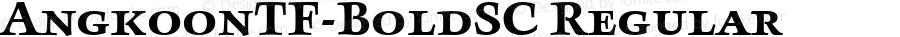 AngkoonTF-BoldSC Regular Version 4.452 2003