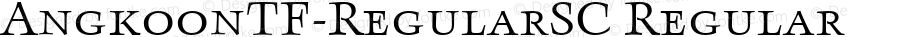 AngkoonTF-RegularSC Regular Version 4.452 2003