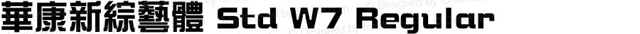 華康新綜藝體 Std W7 Regular Version 1.03