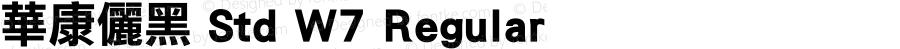 華康儷黑 Std W7 Regular Version 1.03