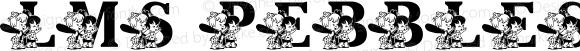 LMS Pebbles and Bam Bam Regular Macromedia Fontographer 4.1 6/14/2002