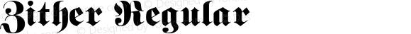 Zither Regular Macromedia Fontographer 4.1.4 1/12/97