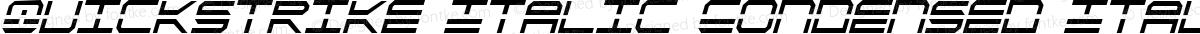 QuickStrike Italic Condensed Italic Condensed
