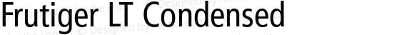 Frutiger LT Condensed