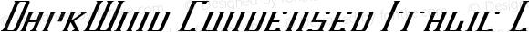 DarkWind Condensed Italic Condensed Italic