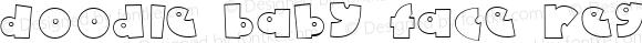 Doodle Baby Face Regular Macromedia Fontographer 4.1 10/12/1999