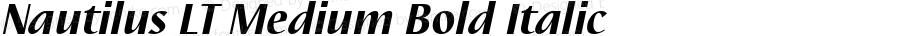 Nautilus LT Medium Bold Italic Version 1.0