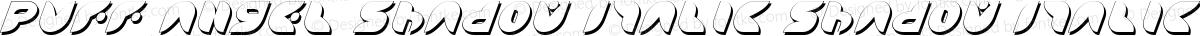 Puff Angel Shadow Italic Shadow Italic
