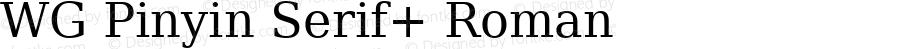 WG Pinyin Serif+ Roman Release 1.05