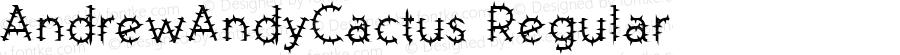 AndrewAndyCactus Regular Macromedia Fontographer 4.1.1 6/3/95