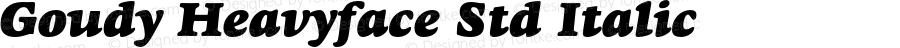 Goudy Heavyface Std Italic OTF 1.022;PS 001.003;Core 1.0.31;makeotf.lib1.4.1585