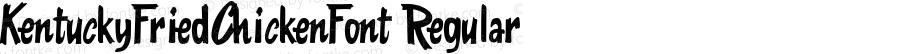 KentuckyFriedChickenFont Regular Macromedia Fontographer 4.1.5 2/4/04