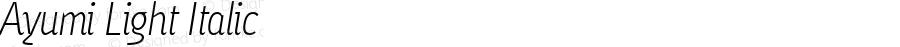 Ayumi Light Italic Macromedia Fontographer 4.1.5 2/17/04