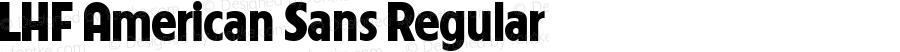 LHF American Sans Regular Macromedia Fontographer 4.1.5 1/17/03