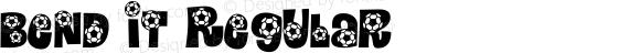 Bend It Regular Macromedia Fontographer 4.1.3 3/24/04