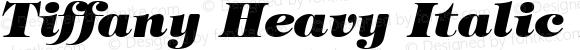 Tiffany Heavy Italic Regular Converted from D:\FONTTEMP\TIMPANII.TF1 by ALLTYPE