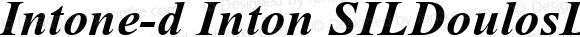 Intone-d Inton SILDoulosL Bold Italic