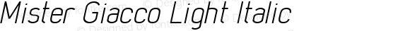 Mister Giacco Light Italic