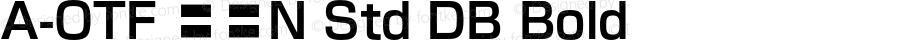 A-OTF 墨東N Std DB Bold OTF 1.001;PS 1;Core 1.0.33;makeotf.lib1.4.1585