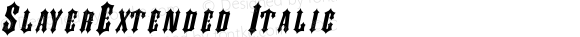 SlayerExtended Italic