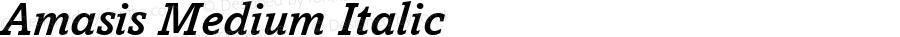 Amasis Medium Italic 001.003