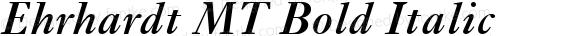 Ehrhardt MT Bold Italic 001.003