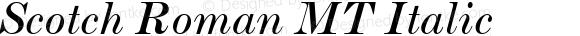 Scotch Roman MT Italic