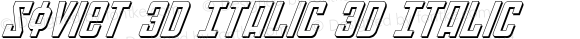 Soviet 3D Italic 3D Italic