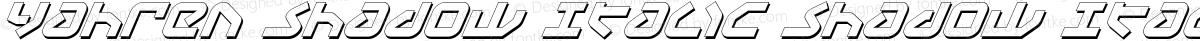 Yahren Shadow Italic Shadow Italic
