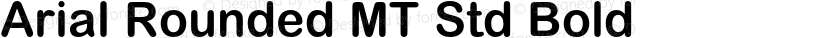 Arial Rounded MT Std Bold Preview Image
