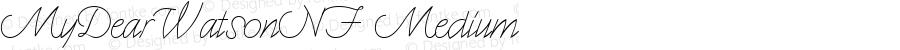 MyDearWatsonNF Medium Macromedia Fontographer 4.1.5 12/6/04