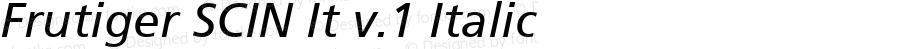 Frutiger SCIN It v.1 Italic Macromedia Fontographer 4.1 2/16/00