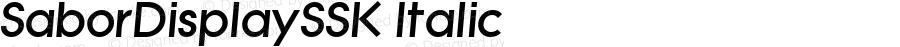 SaborDisplaySSK Italic Macromedia Fontographer 4.1 8/7/95