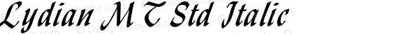 Lydian MT Std Italic Version 1.000;PS 001.000;hotconv 1.0.38